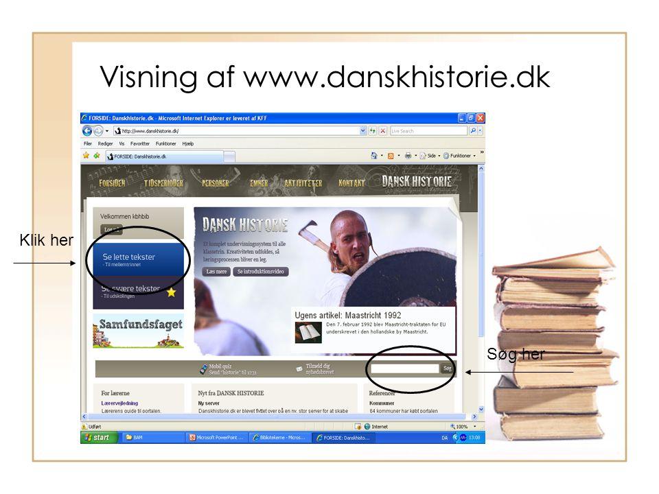 Visning af www.danskhistorie.dk Klik her Søg her