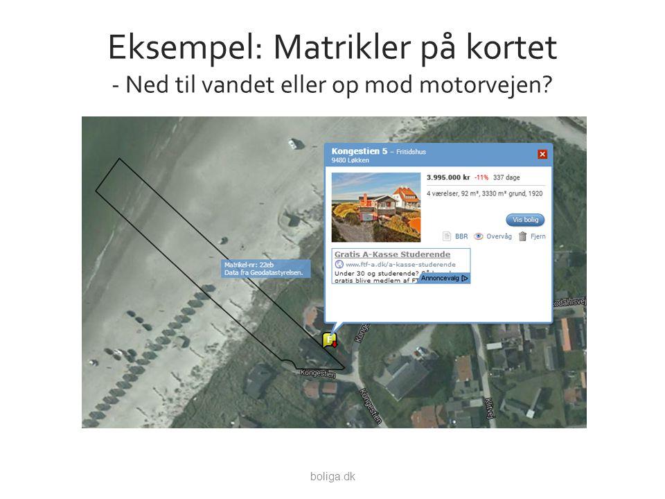 Eksempel: Matrikler på kortet - Ned til vandet eller op mod motorvejen boliga.dk