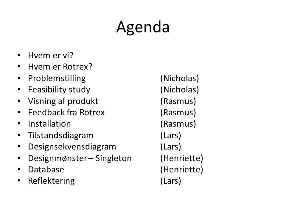Agenda Hvem er vi. Hvem er Rotrex.