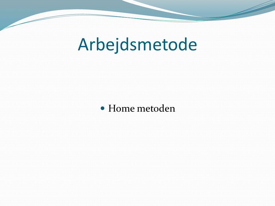 Arbejdsmetode Home metoden