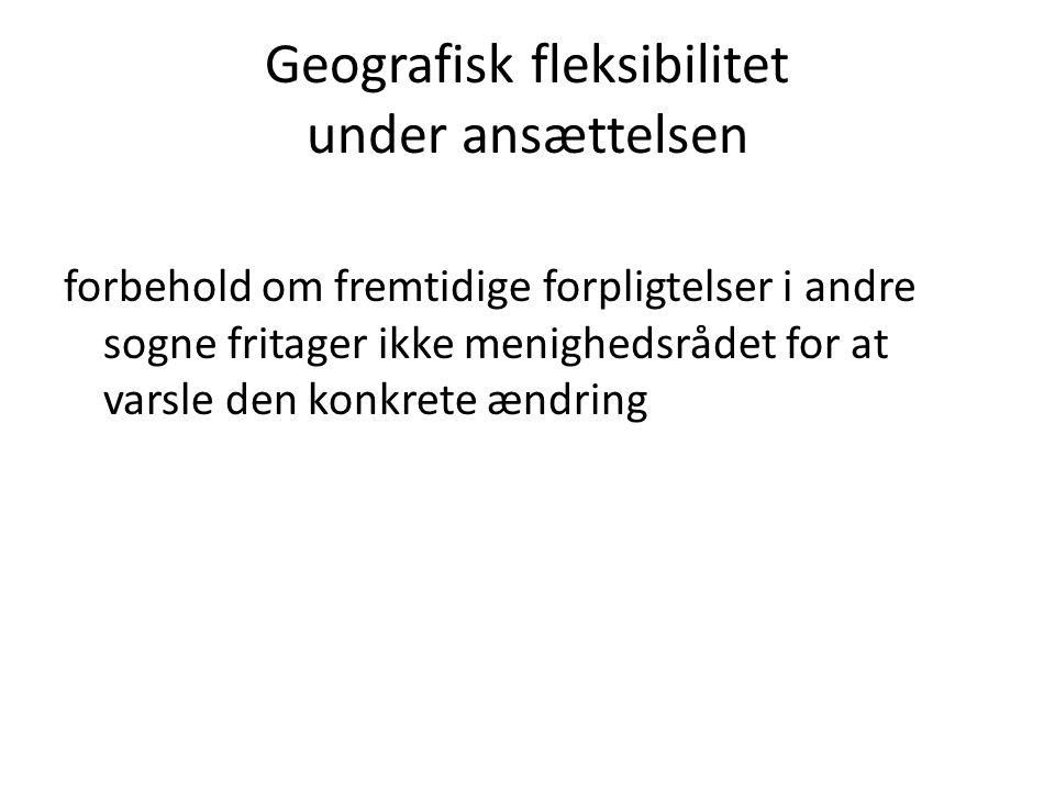 Geografisk fleksibilitet under ansættelsen forbehold om fremtidige forpligtelser i andre sogne fritager ikke menighedsrådet for at varsle den konkrete ændring