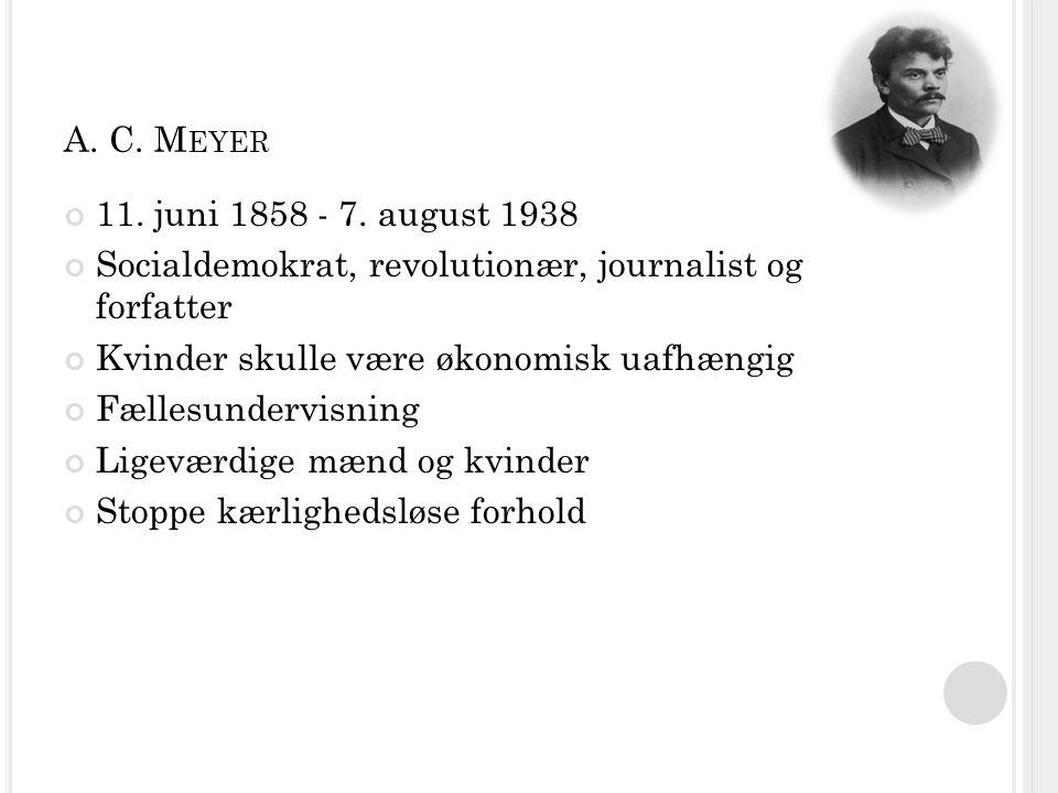 A. C. M EYER 11. juni 1858 - 7.