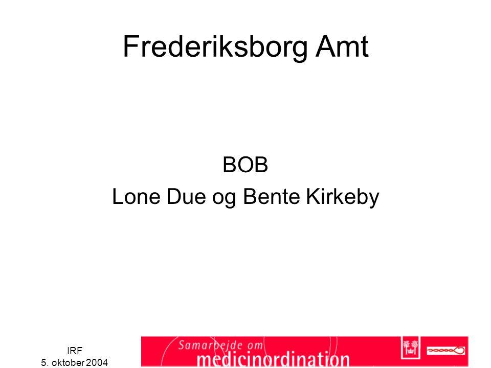 IRF 5. oktober 2004 Frederiksborg Amt BOB Lone Due og Bente Kirkeby