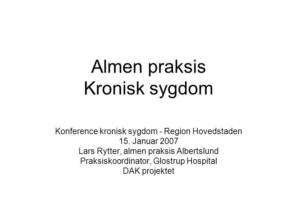 Almen praksis Kronisk sygdom Konference kronisk sygdom - Region Hovedstaden 15.