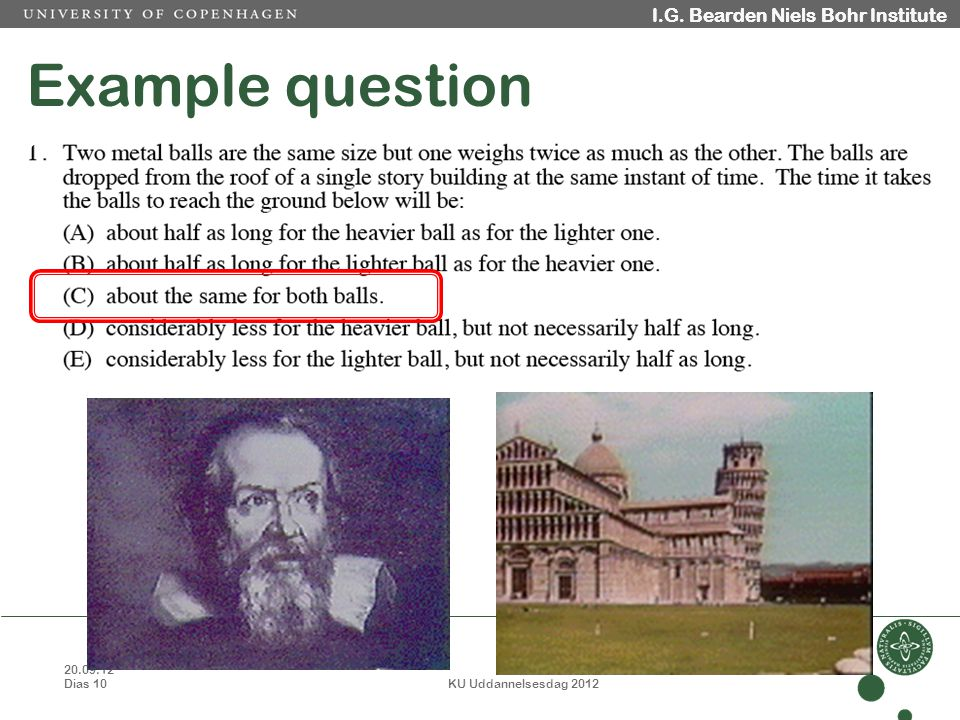 20.09.12 Dias 10 KU Uddannelsesdag 2012 I.G. Bearden Niels Bohr Institute Example question I.G.