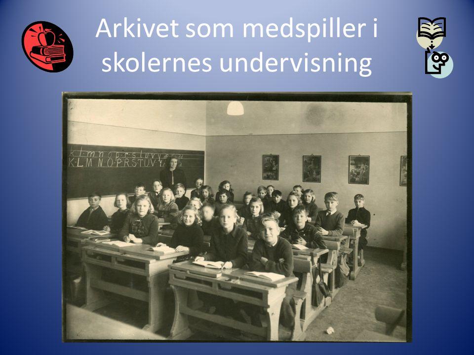 Arkivet som medspiller i skolernes undervisning