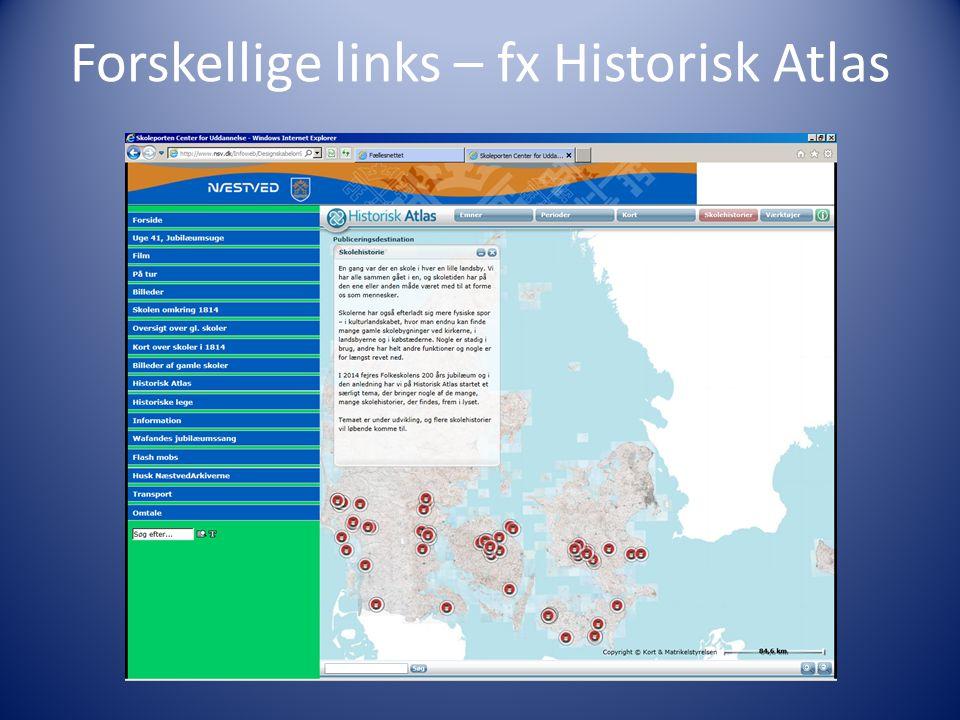 Forskellige links – fx Historisk Atlas