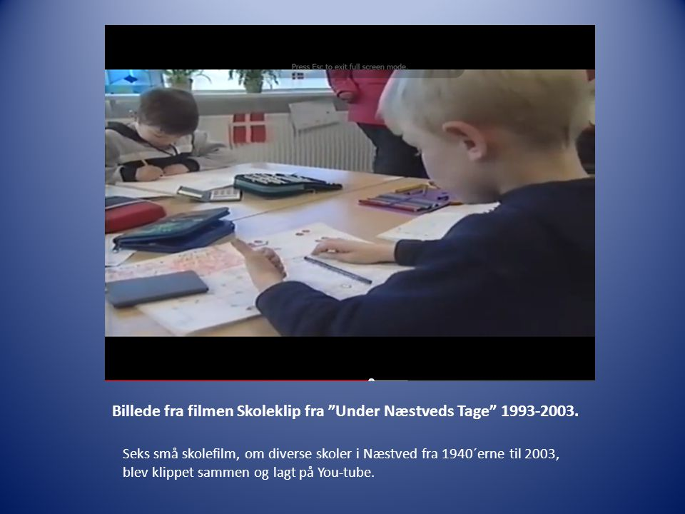 Billede fra filmen Skoleklip fra Under Næstveds Tage 1993-2003.