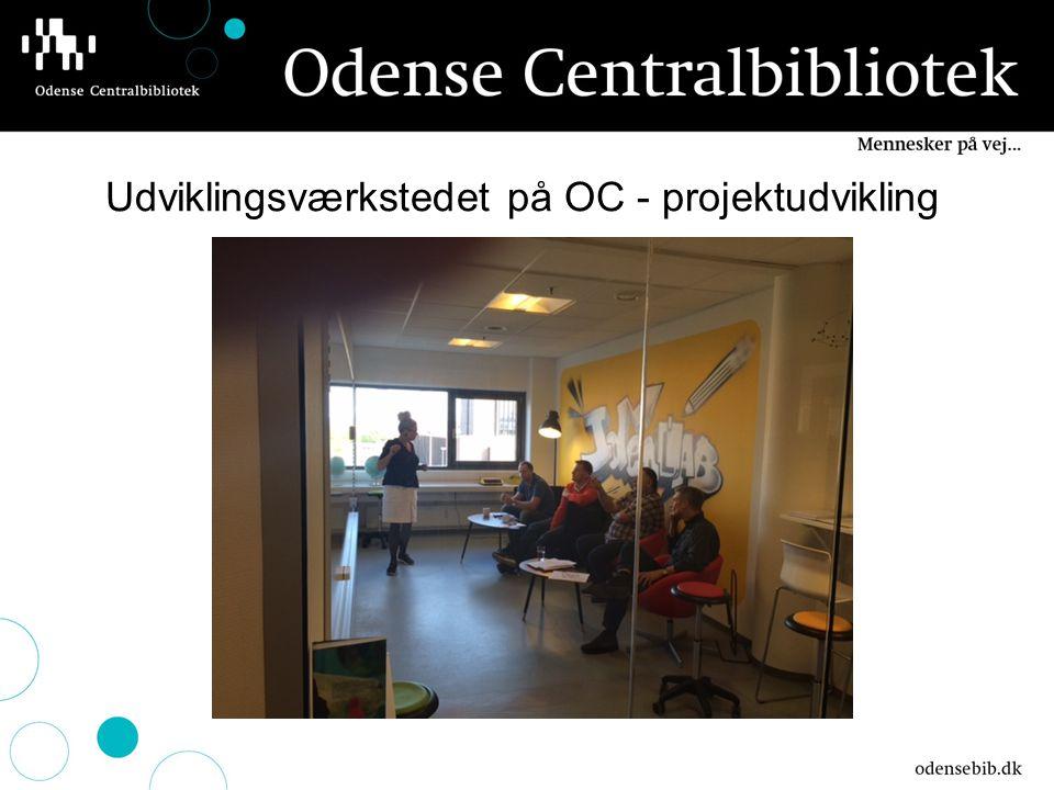 Udviklingsværkstedet på OC - projektudvikling