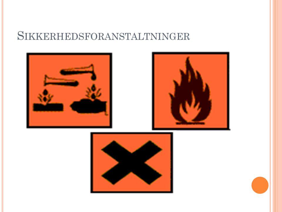S IKKERHEDSFORANSTALTNINGER