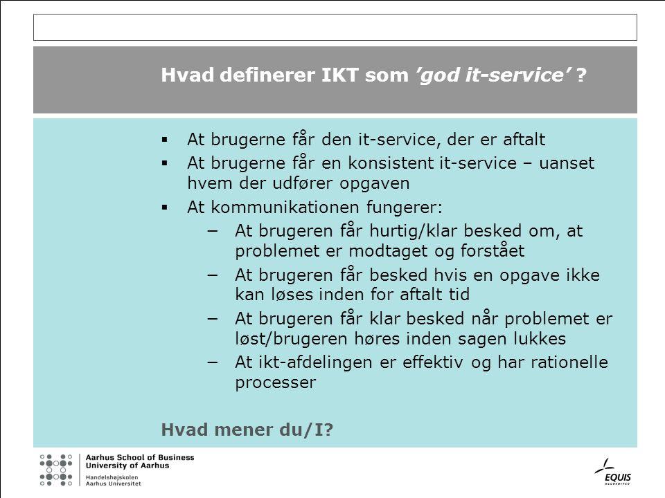 Hvad definerer IKT som 'god it-service' .