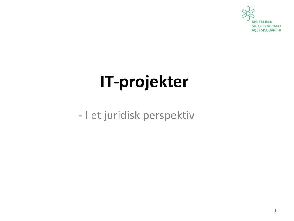1 IT-projekter - I et juridisk perspektiv