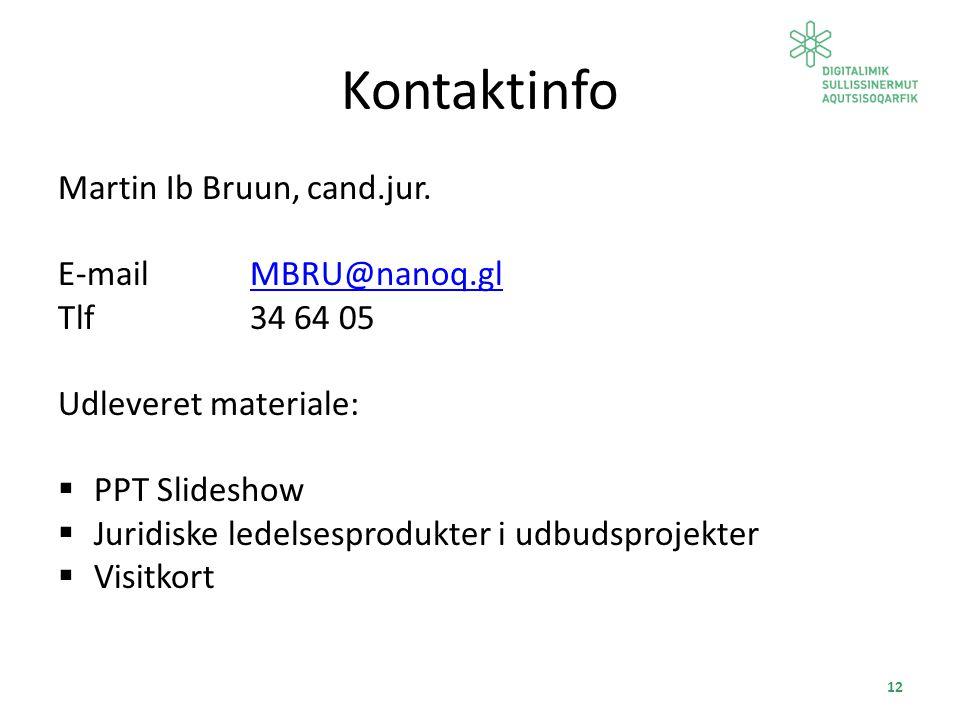 Kontaktinfo Martin Ib Bruun, cand.jur.