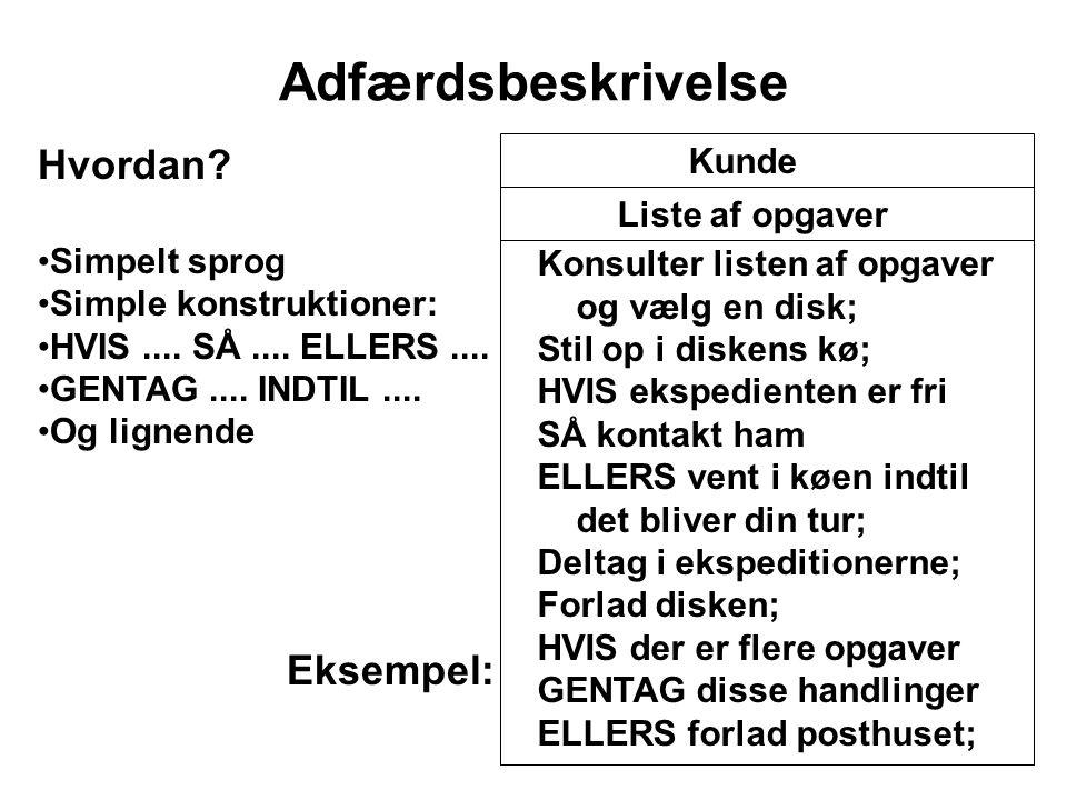 MMP 114 Adfærdsbeskrivelse Hvordan. Simpelt sprog Simple konstruktioner: HVIS....