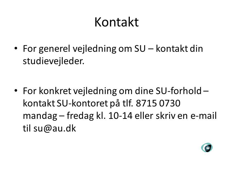 Kontakt For generel vejledning om SU – kontakt din studievejleder.