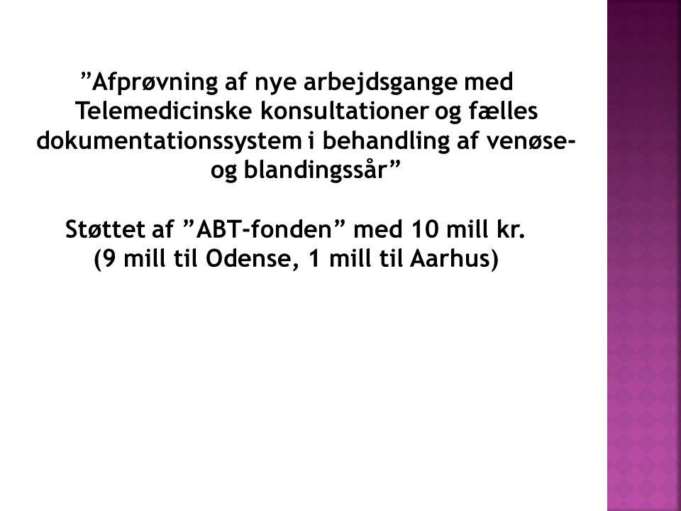 Støttet af ABT-fonden med 10 mill kr. (9 mill til Odense, 1 mill til Aarhus)
