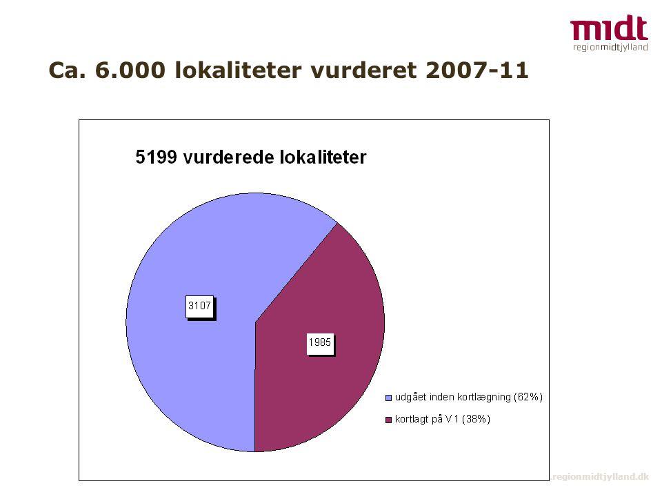 9 ▪ www.regionmidtjylland.dk Ca. 6.000 lokaliteter vurderet 2007-11