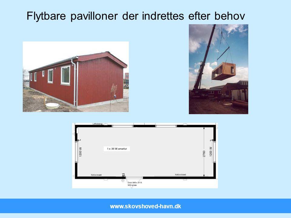 www.skovshoved-havn.dk Flytbare pavilloner der indrettes efter behov