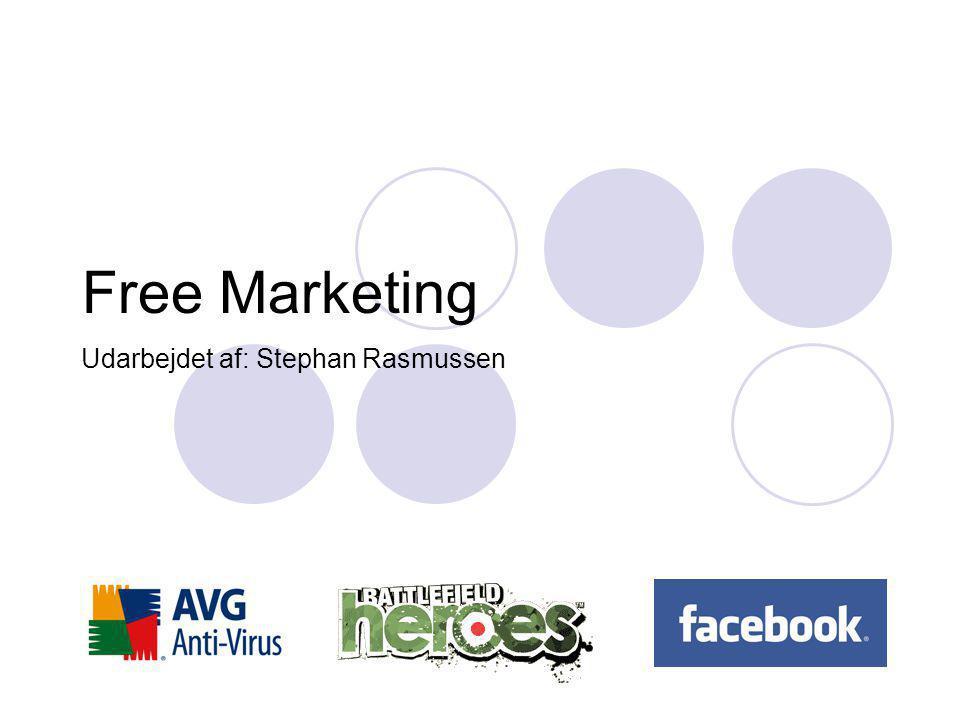 Free Marketing Udarbejdet af: Stephan Rasmussen