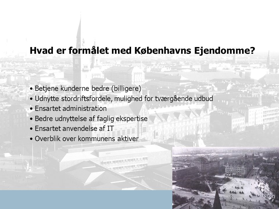 Hvad er formålet med Københavns Ejendomme.