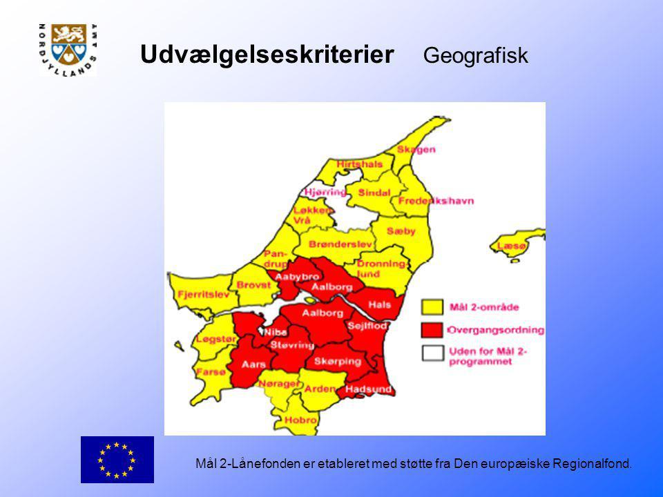 Mål 2-Lånefonden er etableret med støtte fra Den europæiske Regionalfond.