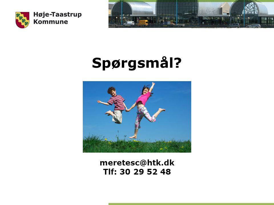 Spørgsmål meretesc@htk.dk Tlf: 30 29 52 48