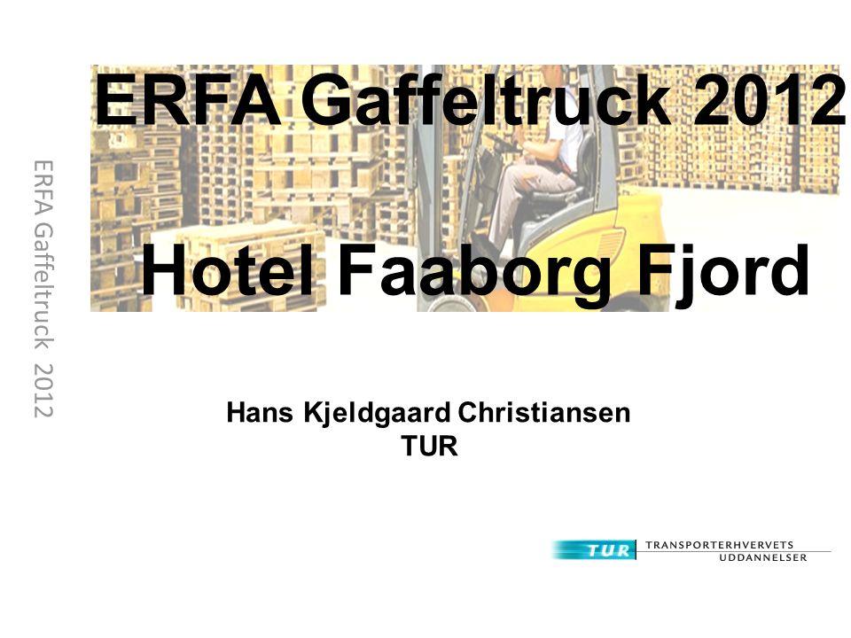 ERFA Gaffeltruck 2012 Hotel Faaborg Fjord Hans Kjeldgaard Christiansen TUR