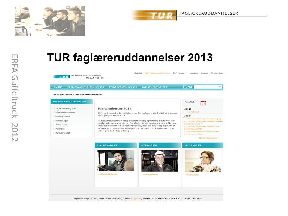 TUR faglæreruddannelser 2013 ERFA Gaffeltruck 2012