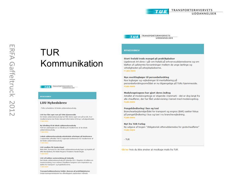 TUR Kommunikation ERFA Gaffeltruck 2012