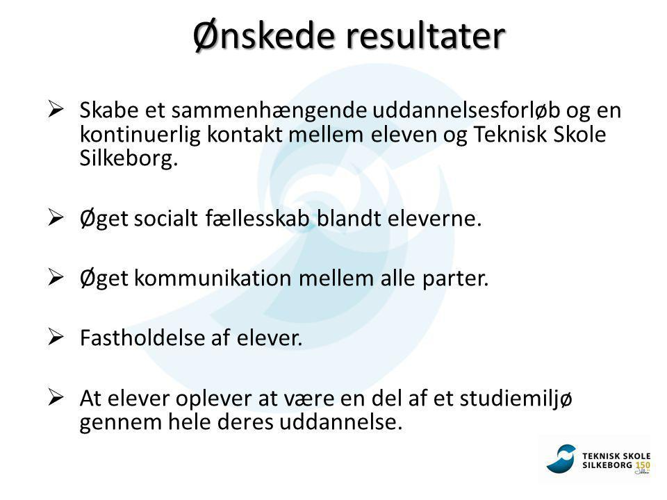  Skabe et sammenhængende uddannelsesforløb og en kontinuerlig kontakt mellem eleven og Teknisk Skole Silkeborg.
