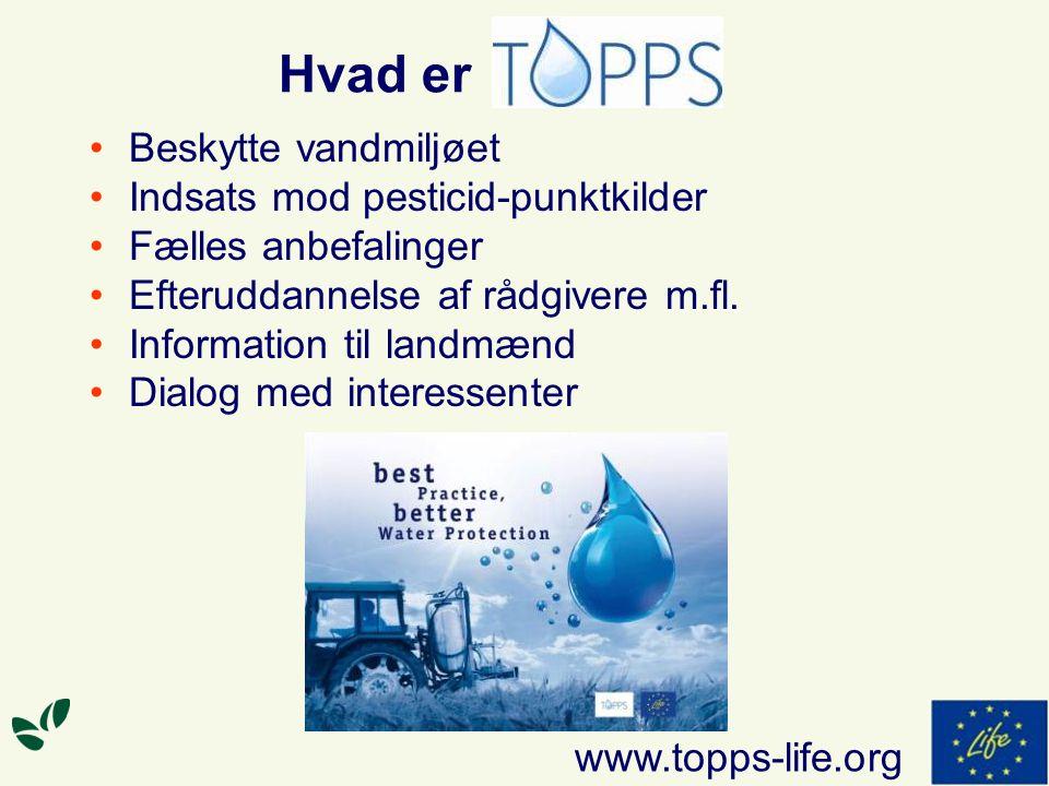 Hvad er Beskytte vandmiljøet Indsats mod pesticid-punktkilder Fælles anbefalinger Efteruddannelse af rådgivere m.fl.