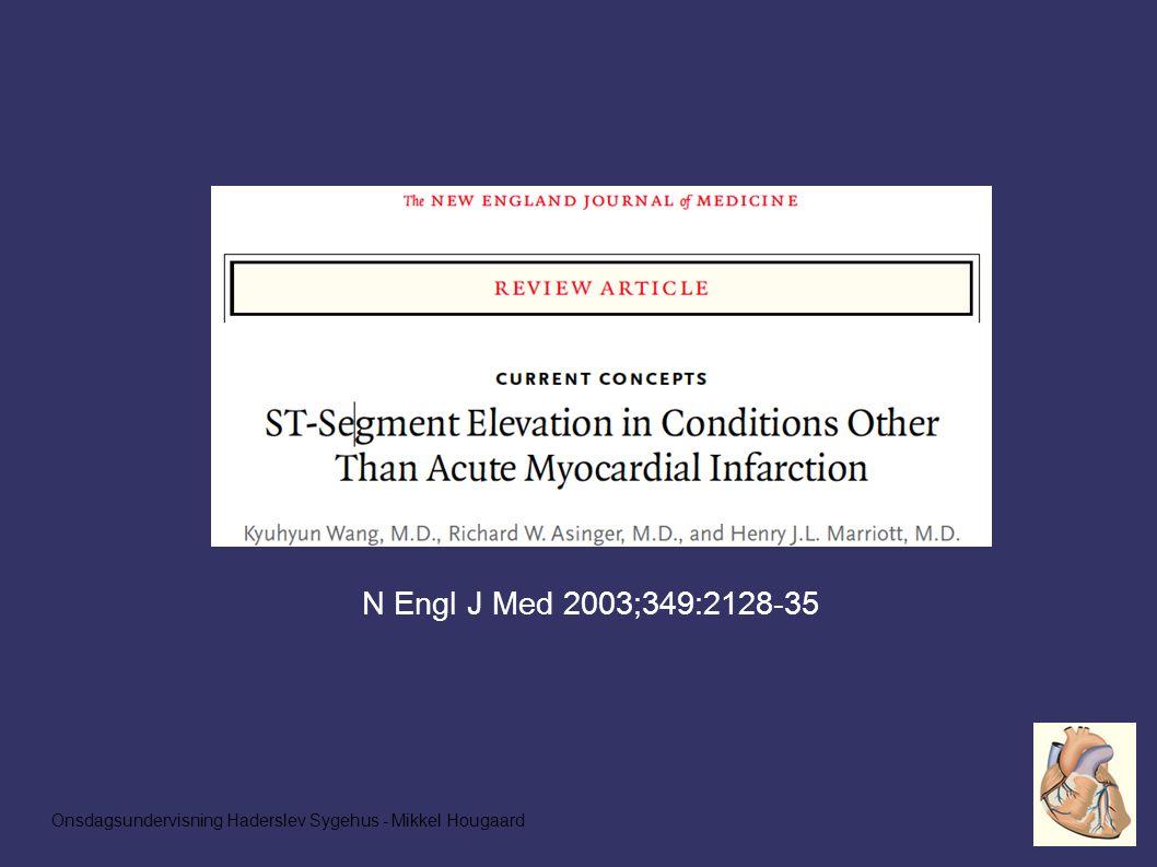 Onsdagsundervisning Haderslev Sygehus - Mikkel Hougaard N Engl J Med 2003;349:2128-35