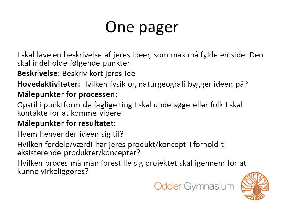 One pager I skal lave en beskrivelse af jeres ideer, som max må fylde en side.