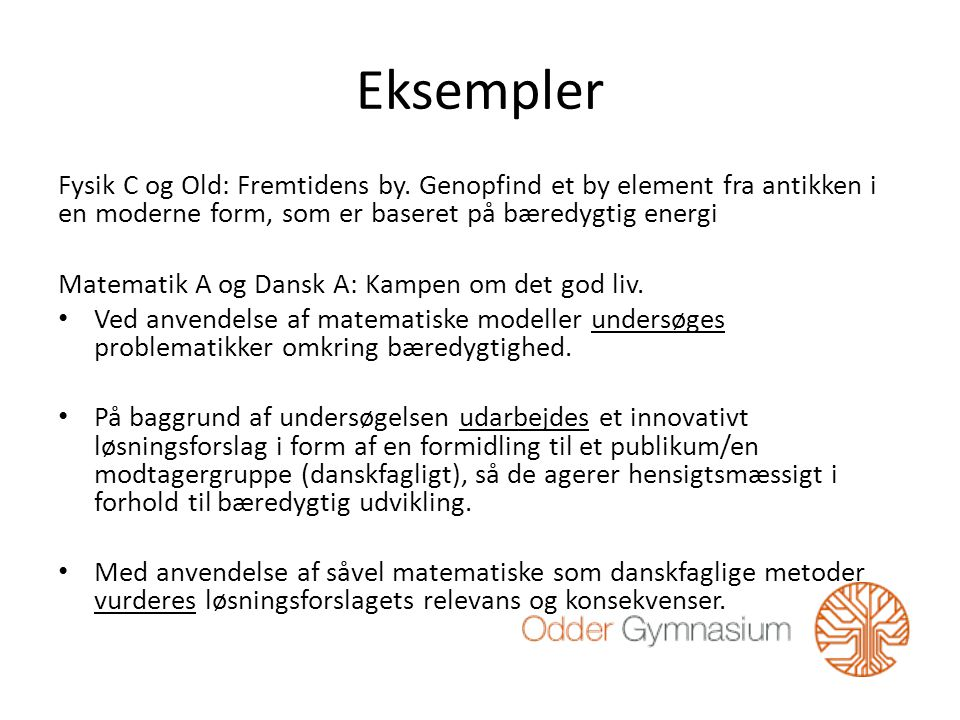 Eksempler Fysik C og Old: Fremtidens by.