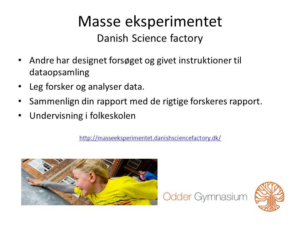 Masse eksperimentet Danish Science factory Andre har designet forsøget og givet instruktioner til dataopsamling Leg forsker og analyser data.