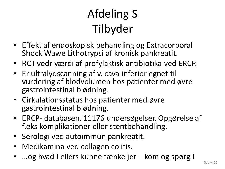 SdeM 11 Afdeling S Tilbyder Effekt af endoskopisk behandling og Extracorporal Shock Wawe Lithotrypsi af kronisk pankreatit.