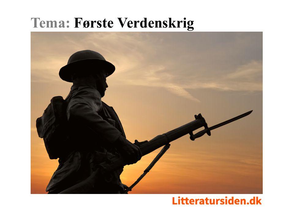 Tema: Første Verdenskrig Bliv inspireret i temaet på