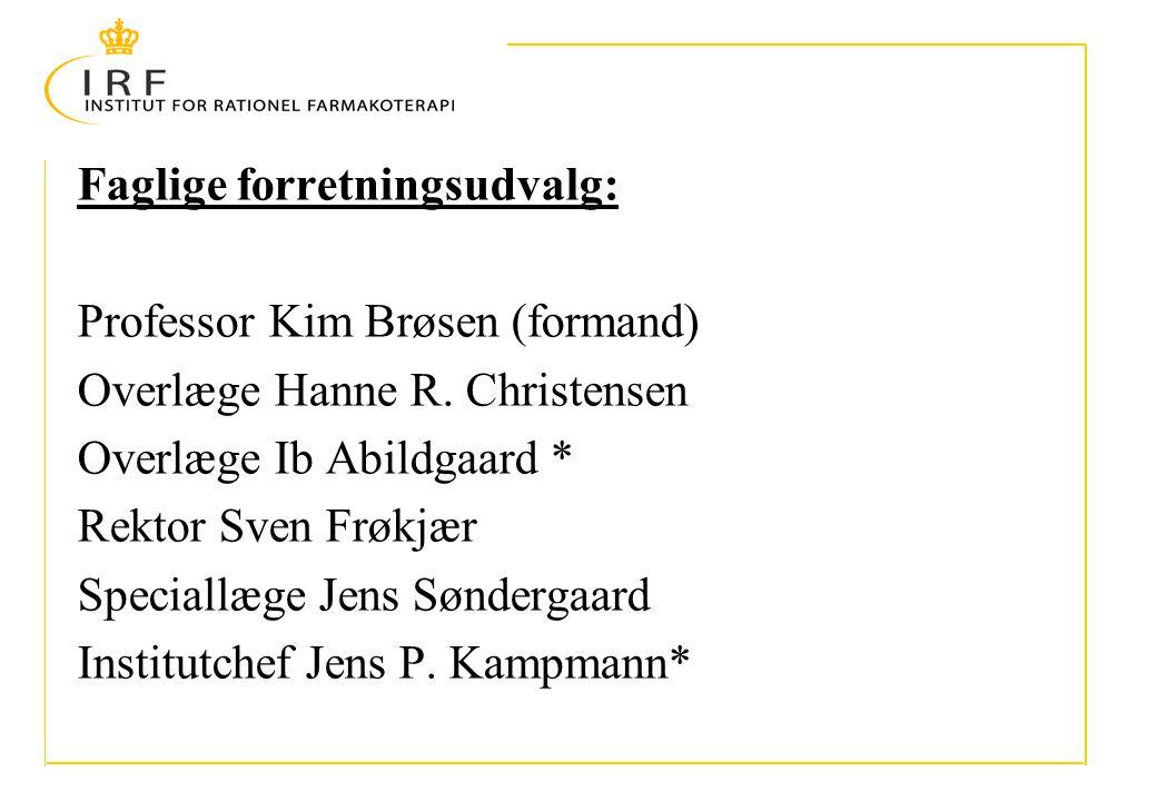 Faglige forretningsudvalg: Professor Kim Brøsen (formand) Overlæge Hanne R.