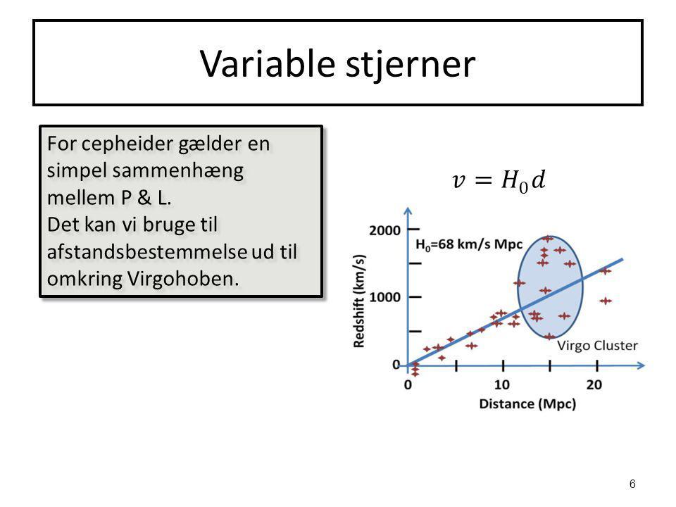 Variable stjerner For cepheider gælder en simpel sammenhæng mellem P & L.