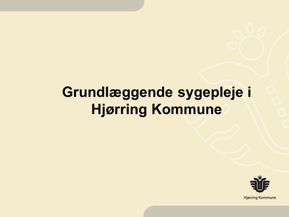Grundlæggende sygepleje i Hjørring Kommune