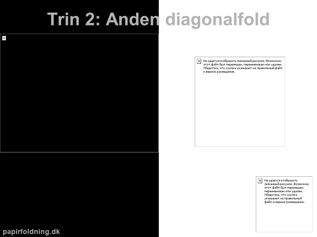papirfoldning.dk Trin 2: Anden diagonalfold