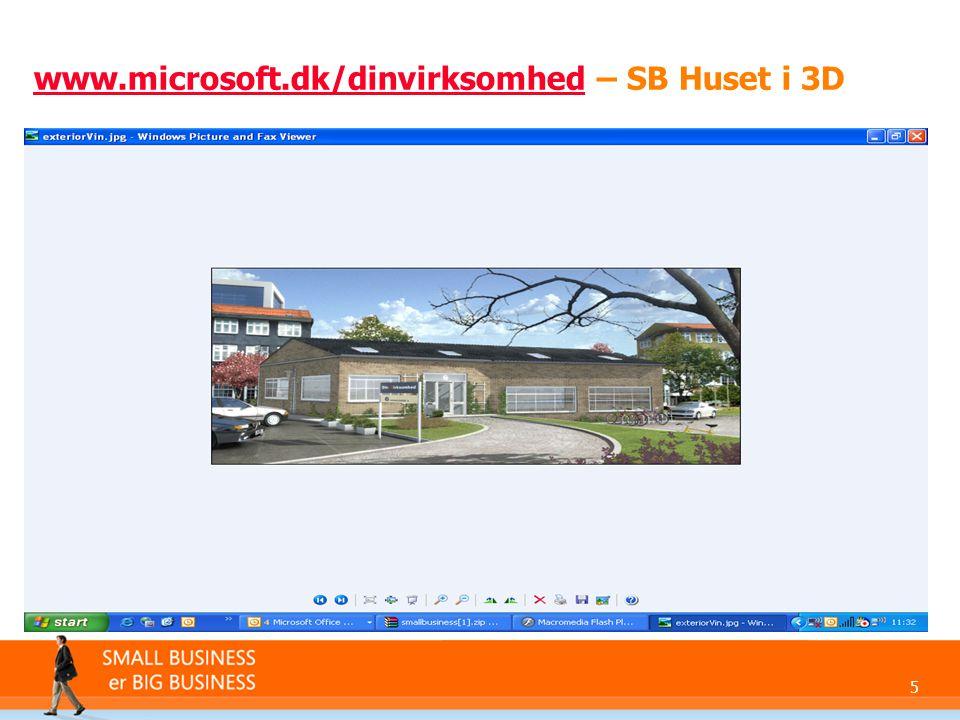 5 www.microsoft.dk/dinvirksomhedwww.microsoft.dk/dinvirksomhed – SB Huset i 3D