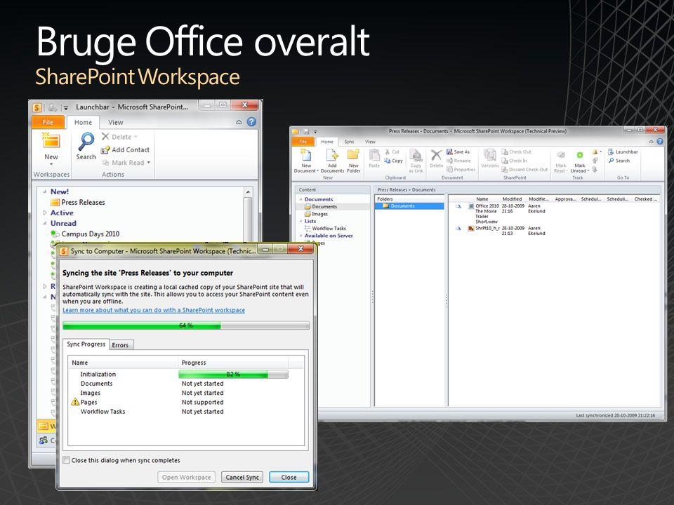 Bruge Office overalt SharePoint Workspace