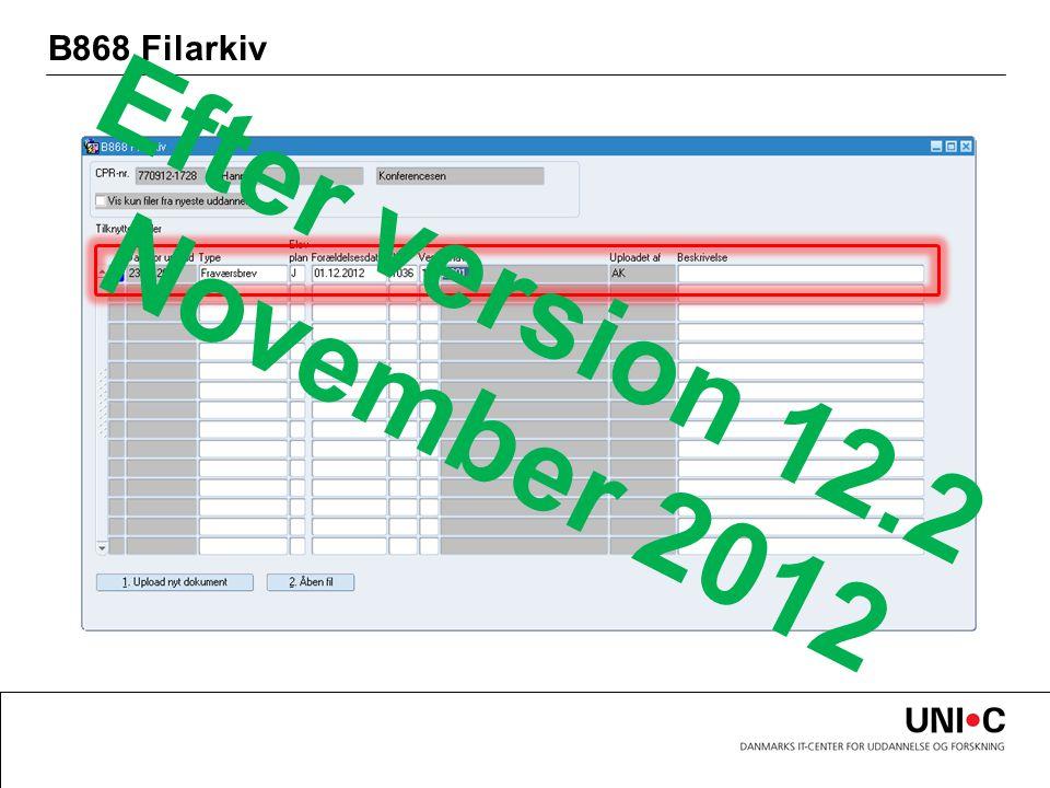 B868 Filarkiv Efter version 12.2 November 2012