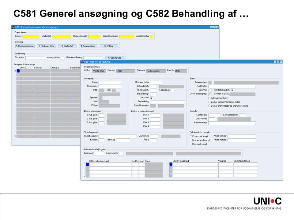 C581 Generel ansøgning og C582 Behandling af …
