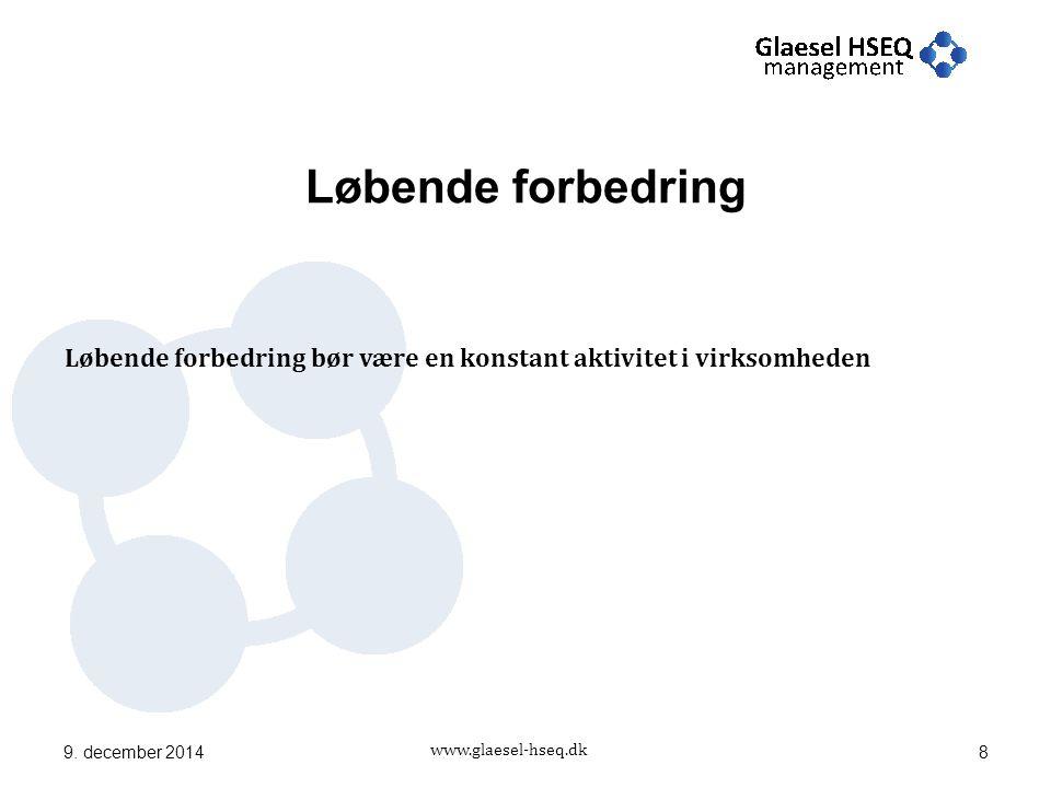 www.glaesel-hseq.dk Løbende forbedring 9.