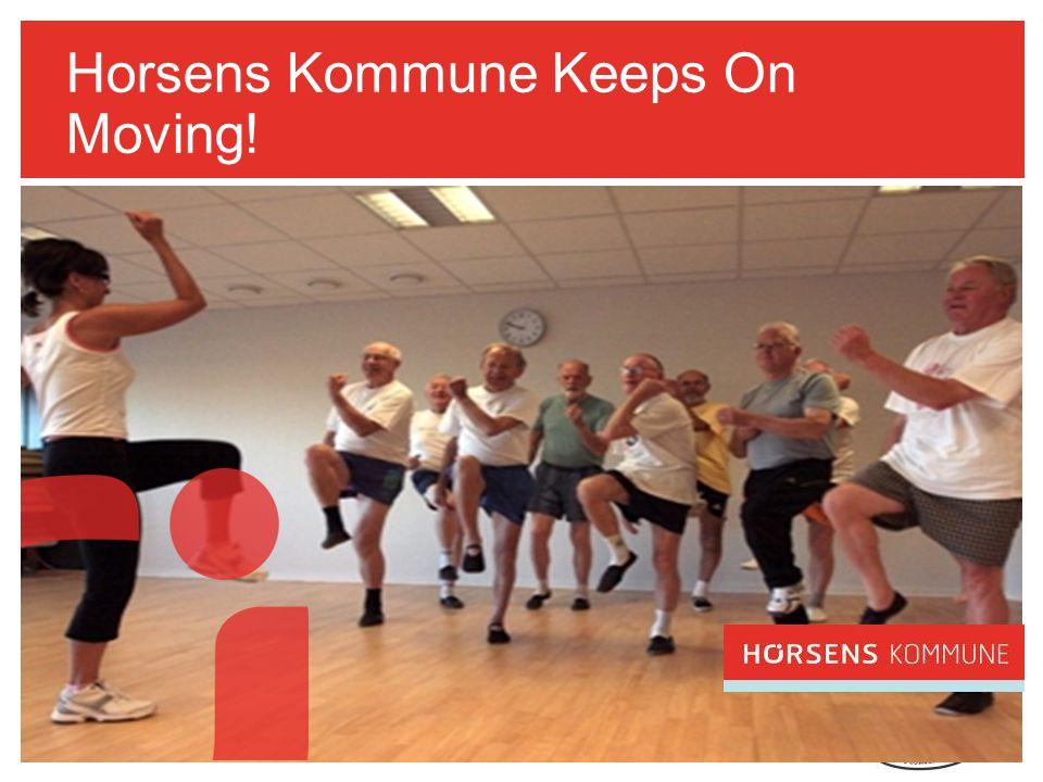 Horsens Kommune Keeps On Moving!