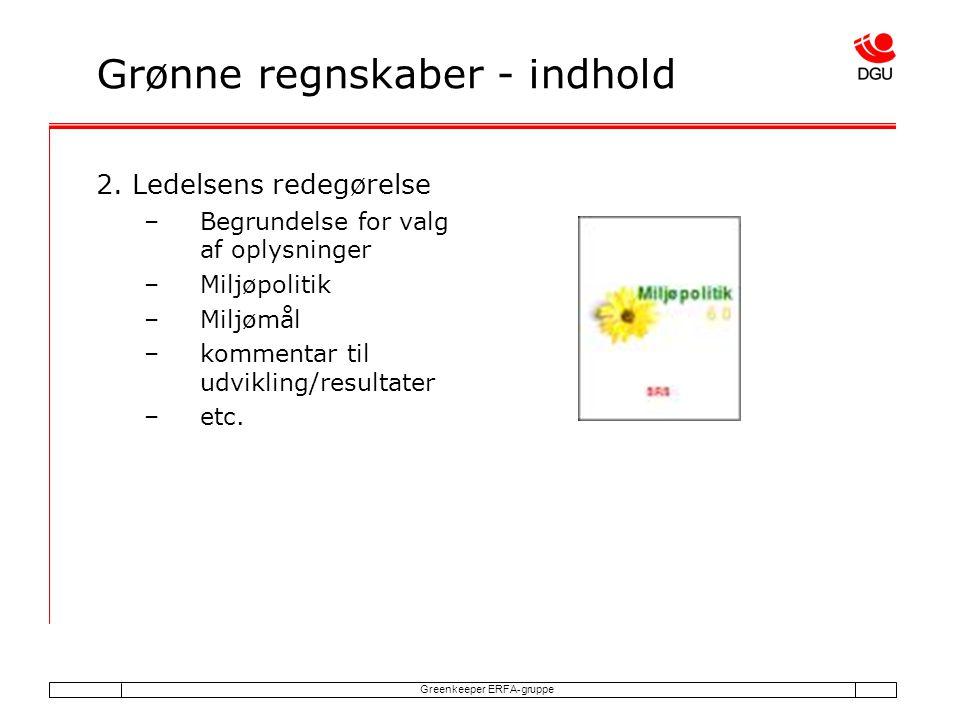 Greenkeeper ERFA-gruppe Grønne regnskaber - indhold 2.