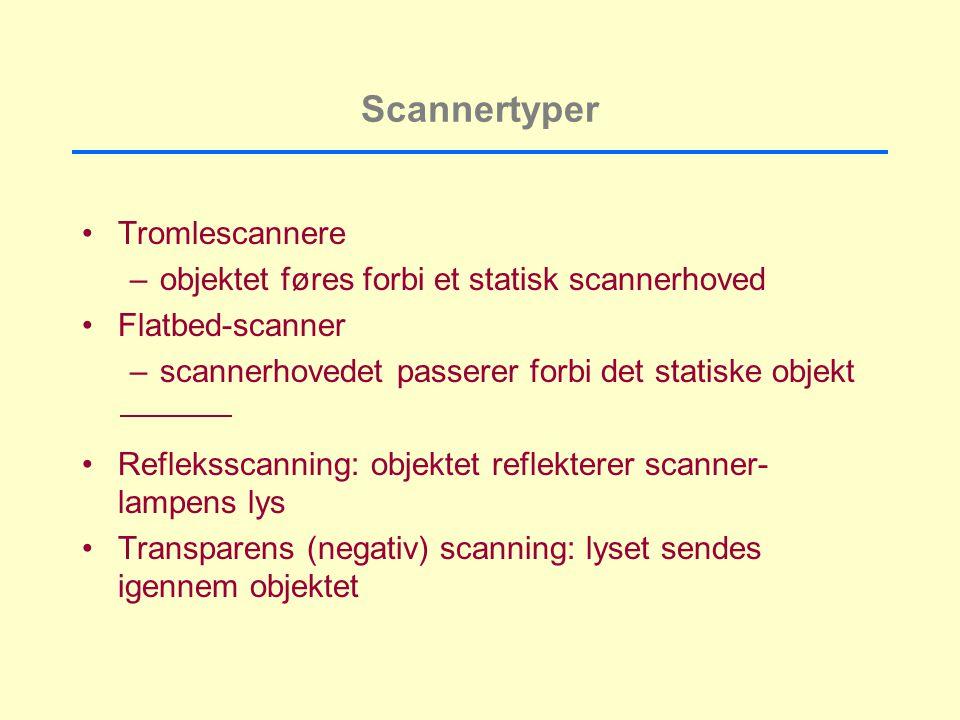Scannertyper Tromlescannere –objektet føres forbi et statisk scannerhoved Flatbed-scanner –scannerhovedet passerer forbi det statiske objekt Refleksscanning: objektet reflekterer scanner- lampens lys Transparens (negativ) scanning: lyset sendes igennem objektet