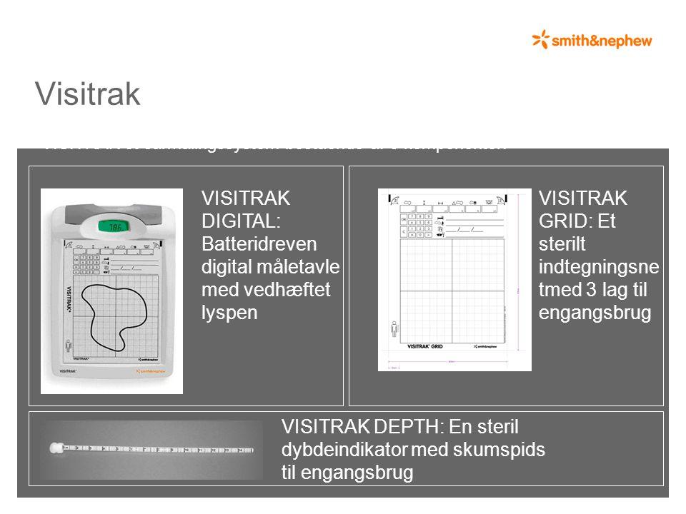 Visitrak VISITRAK DIGITAL: Batteridreven digital måletavle med vedhæftet lyspen VISITRAK GRID: Et sterilt indtegningsne tmed 3 lag til engangsbrug VISITRAK DEPTH: En steril dybdeindikator med skumspids til engangsbrug VISITRAK et sårmålingssystem bestående af 3 komponenter: